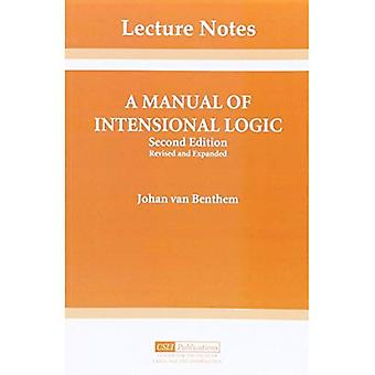 A Manual of Intensional Logic (Center for the Study of Language and Information Publication Lecture Notes)