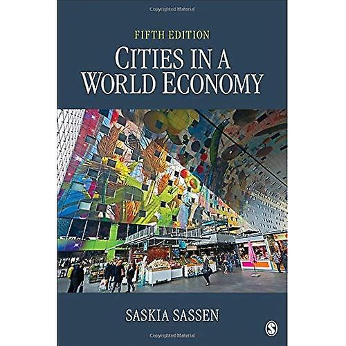 Cities in a World Economy (Sociology for a New Century)