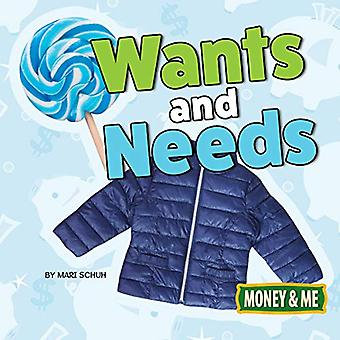 Wants and Needs (Money and� Me)