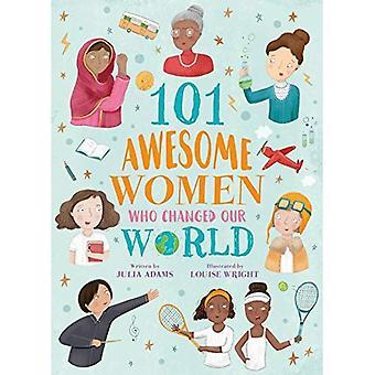 101 awesome kvinnor som förändrat vår värld