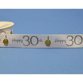 25mm White Happy 30th Birthday Printed Ribbon - 20m | Ribbons & Bows for Crafts