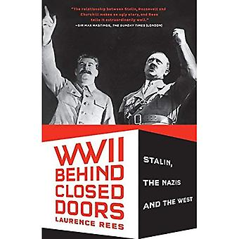 World War II Behind Closed� Doors: Stalin, the Nazis and the West