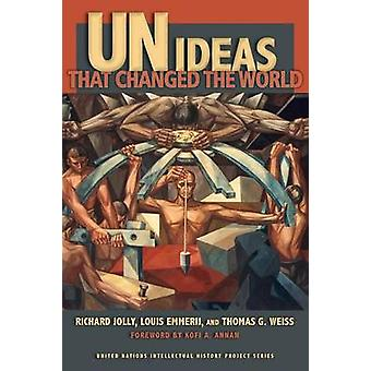 UN Ideas That Changed the World by Jolly & Richard