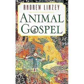 Tierische Evangelium von Linzey & Andrew