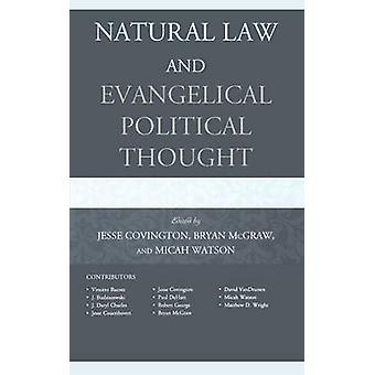 Natural Law and Evangelical Political Thought by Covington & Jesse