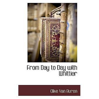 De jour en jour avec Whittier par Buren & Olive Van