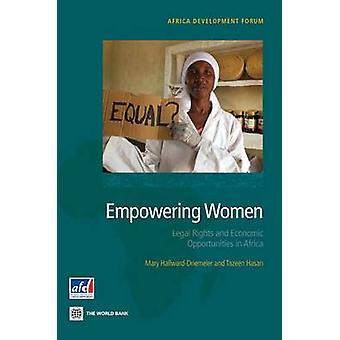 Autonomiser les femmes des droits légaux et les possibilités économiques en Afrique par HallwardDriemeier & Mary
