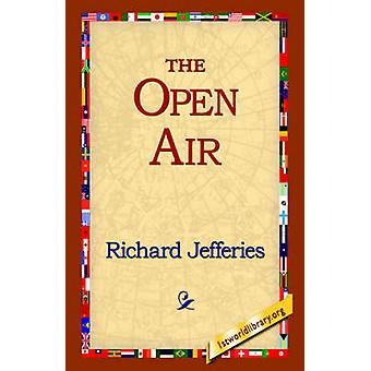 The Open Air by Jefferies & Richard