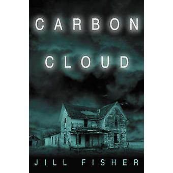 Carbon Cloud by Fisher & Jill