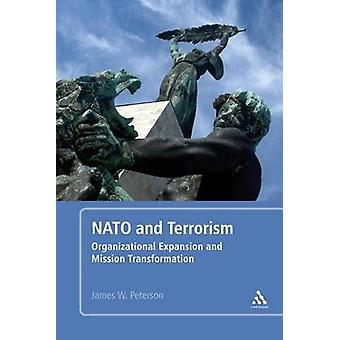 NATO and Terrorism by Peterson & James W.
