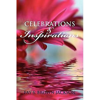 Celebrations and Inspirations by Jackson & Fay Brown