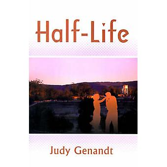 HalfLife by Genandt & Judy