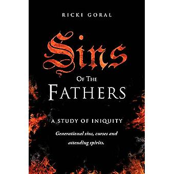 SINS OF THE FATHERS by GORAL & RICKI