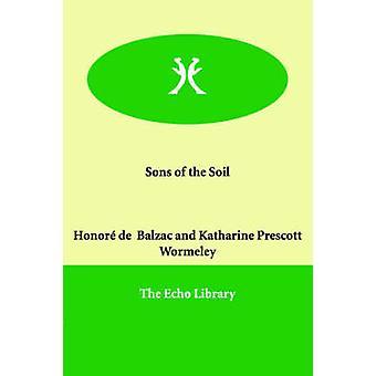 Sønner af jord af Balzac & ære de