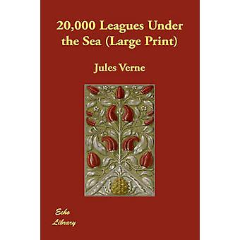 20000 Leagues Under the Sea by Verne & Jules