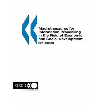 Macrothesaurus til edb inden for økonomisk og Social udvikling femte udgave af OECD & Forenede Nationer. Udgivet af OEC