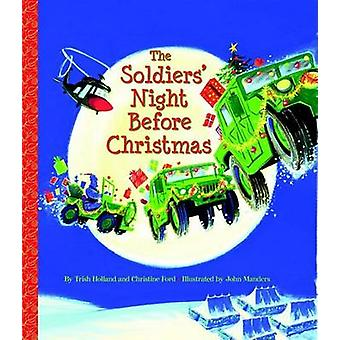 The Soldiers' Night Before Christmas by Christine Ford - 978037583795