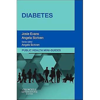 Public Health Mini-Guides - Diabetes by Josie Evans - Angela Scriven -