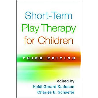 Short-Term Play Therapy for Children (3rd Revised edition) by Heidi G