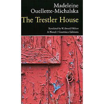 Trestler House by Madeleine Ouellette-Michalska - 9781550712773 Book