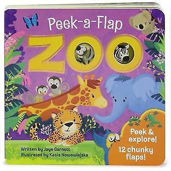 Zoo Peek-A-Flap by Jaye Garnett - 9781680521269 Book