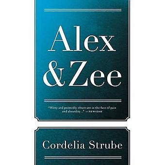 Alex & Zee by Cordelia Strube - 9781770413740 Book