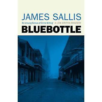 Bluebottle by James Sallis - 9781842437124 Book