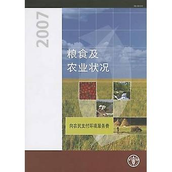 The State of Food and Agriculture 2007 - Paying Farmers for Environmen