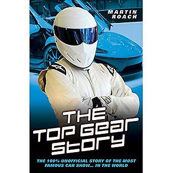 Die Top Gear-Geschichte - die 100 % inoffizielle Geschichte der berühmtesten Autoshow... in der Welt