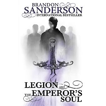 Legion and The Emperor's Soul (Paperback) by Sanderson Brandon