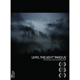 Indtil lyset tager os [DVD] USA importen