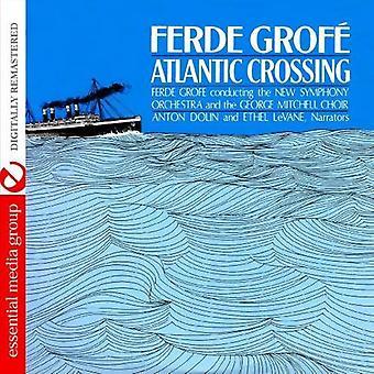 Ferde Grofe - Ferde Grof : Atlantic Crossing [CD] USA import