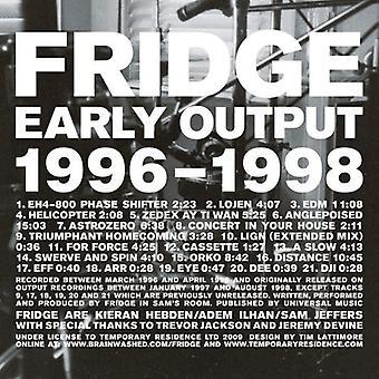 Fridge - Early Output 1996-1998 [CD] USA import