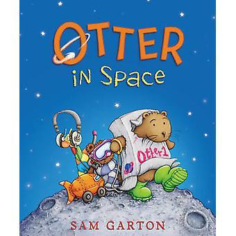 Wydra w przestrzeni przez Sam Garton - Sam Garton - 9780062247766 dokonać rezerwacji