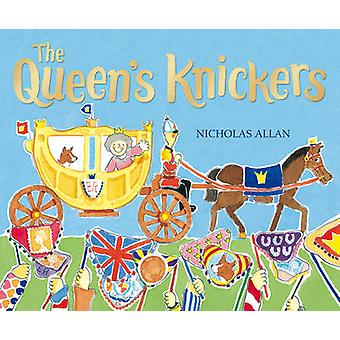 The Queen's Knickers by Nicholas Allan - 9780099413141 Book