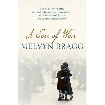 A Son of War (2nd Revised edition) by Melvyn Bragg - 9780340818169 Bo