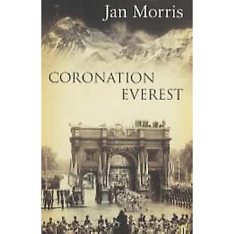 Coronation Everest (Main) by Jan Morris - 9780571219445 Book