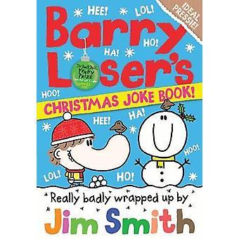 Noël du Barry perdant Joke Book par Jim Smith - livre 9781405287210