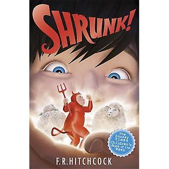 Shrunk! by Fleur Hitchcock - Andy Parker - 9781471400070 Book