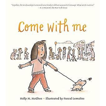 Come with Me by Holly M. McGhee - 9781524739058 Book