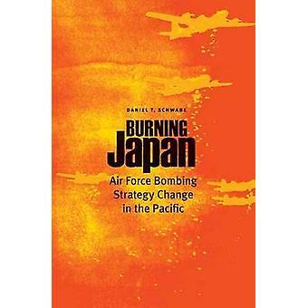 Japan - brennen Luftwaffe Bombardierung Strategiewechsel im Pazifik von Da