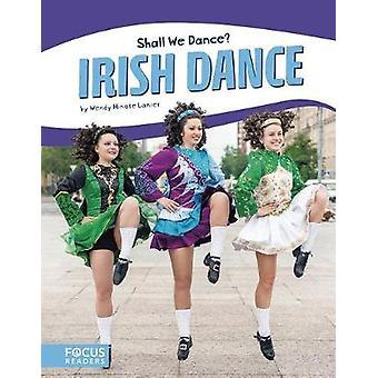 Irish Dance by Wendy Hinote Lanier - 9781635173406 Book