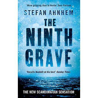The Ninth Grave by Stefan Ahnhem - Paul Norlen - 9781784975524 Book
