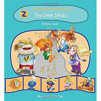 The Pasta Kidz - The Sorry Sticks by Bryony Supper - Julian Bray - 978