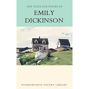 The Selected Poems of Emily Dickinson (New edition) by Emily Dickinso