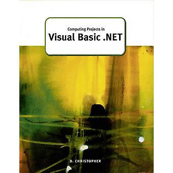 Elaborazione di progetti in Visual Basic.NET da Derek Christopher - 9781903