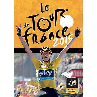 Le Tour de France 2015 - The Official Review by Christian-Louis Eclimo