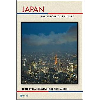 Japan The Precarious Future by Baldwin & Frank
