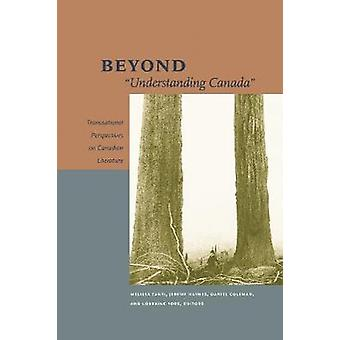 Beyond  -Understanding Canada - - Transnational Perspectives on Canadian