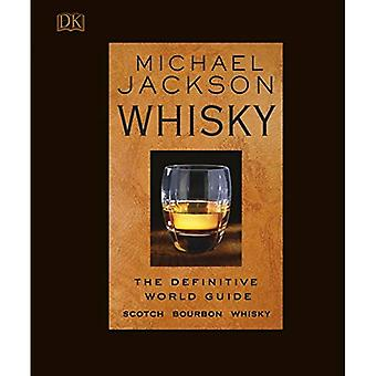 Whisky: The definitive world guide